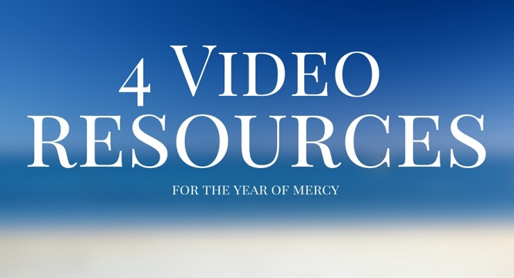 Miserere Mei Deus: 4 Video Resources for the Year of Mercy