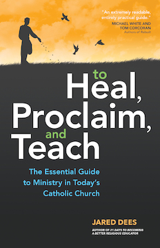 Heal proclaim teach