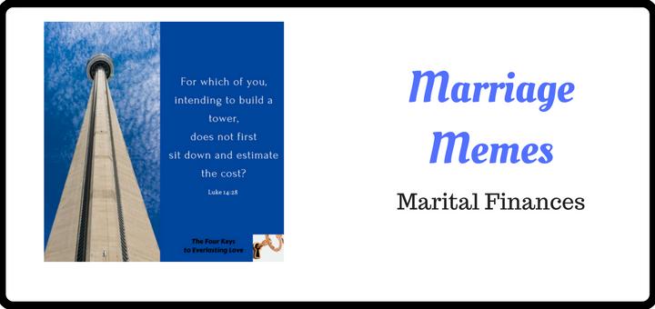 Marriage Memes: Marital Finances