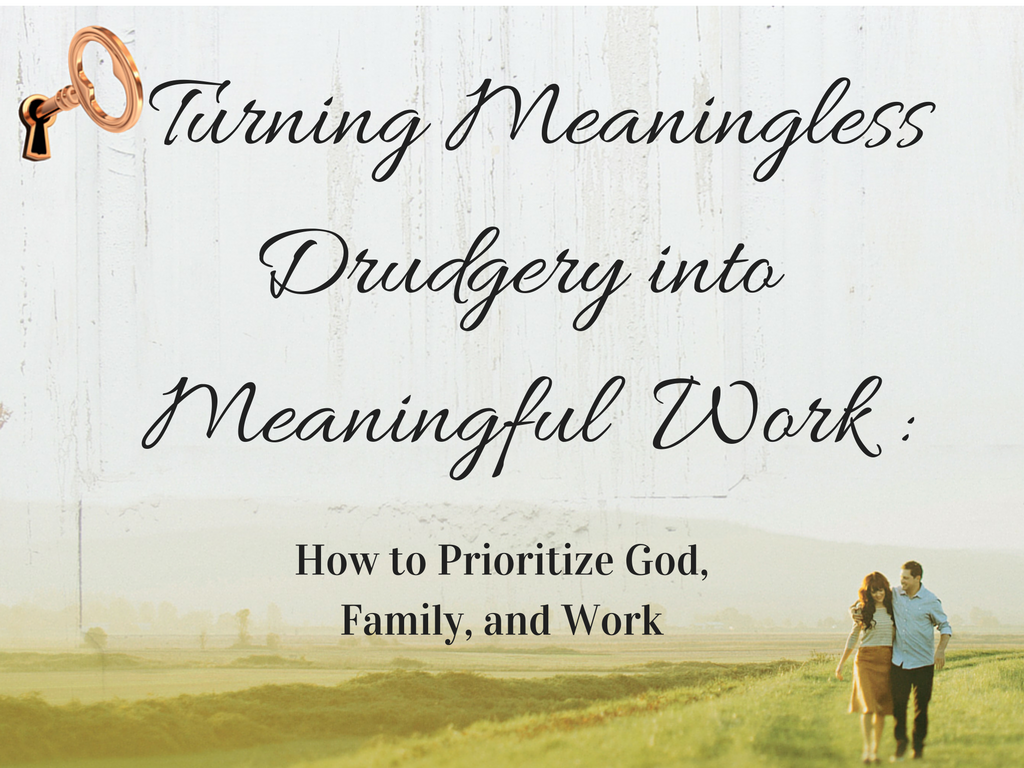 turning-drudgery-into-work