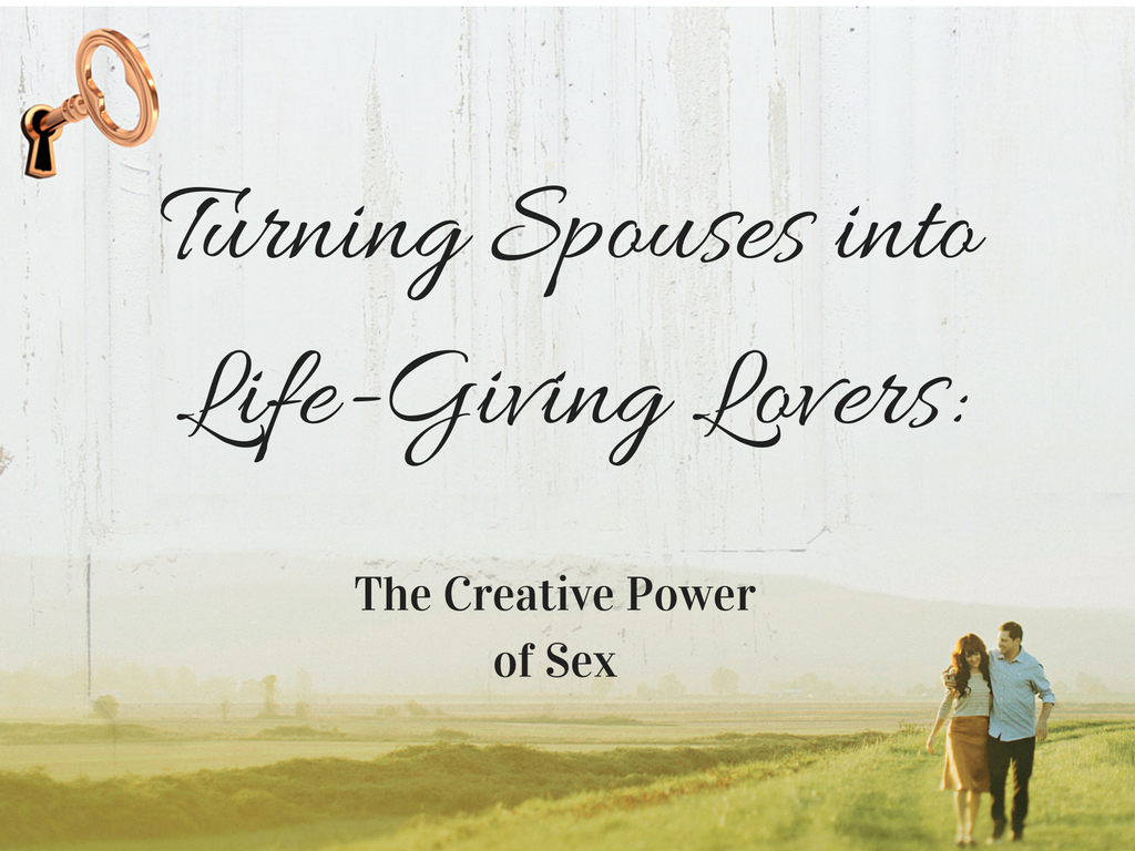 turning-spouses-into-life-giving-lovers