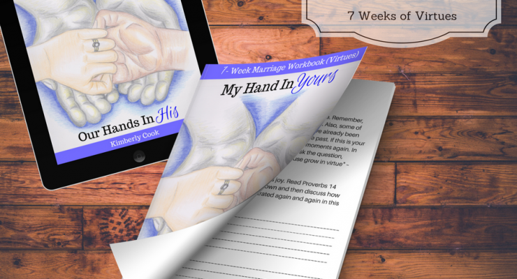 My Hand In Yours, Our Hands In His - Marriage Workbook!
