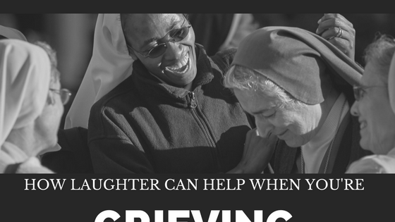 How Laughter Can Help When You're Grieving