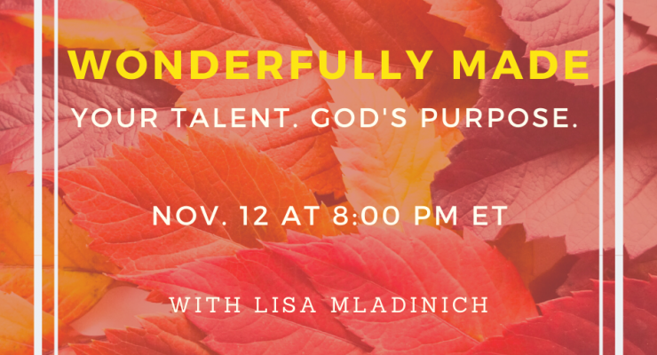 Your Talent, God's Purpose: FREE Event